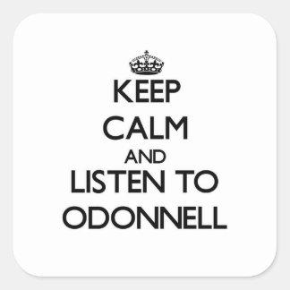 Guarde la calma y escuche Odonnell Colcomania Cuadrada