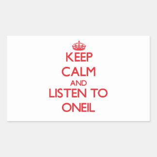 Guarde la calma y escuche Oneil Pegatina Rectangular