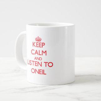 Guarde la calma y escuche Oneil Taza Extra Grande