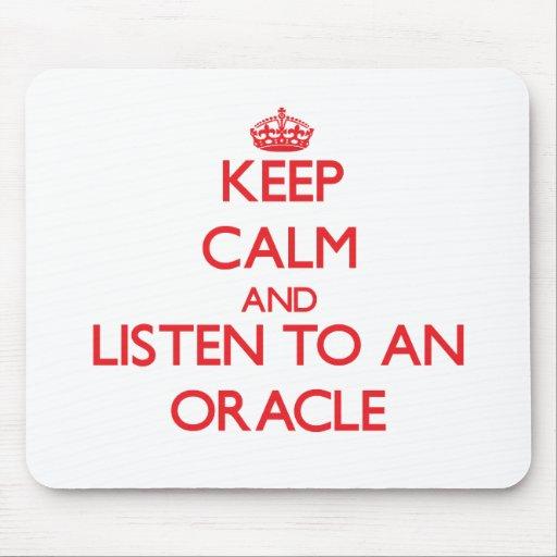 Guarde la calma y escuche Oracle Alfombrilla De Ratones