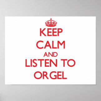 Guarde la calma y escuche ORGEL Poster