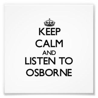 Guarde la calma y escuche Osborne