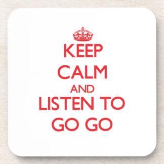 Guarde la calma y escuche PARA IR VAN