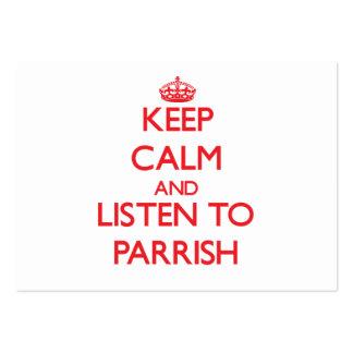 Guarde la calma y escuche Parrish Plantillas De Tarjetas Personales