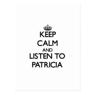 Guarde la calma y escuche Patricia Tarjeta Postal