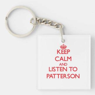 Guarde la calma y escuche Patterson Llavero Cuadrado Acrílico A Doble Cara