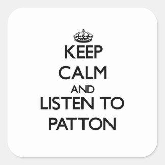 Guarde la calma y escuche Patton Pegatina Cuadrada