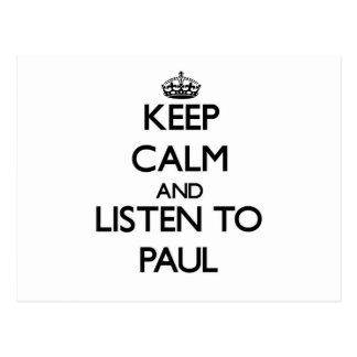 Guarde la calma y escuche Paul