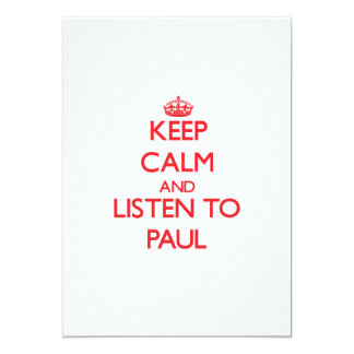 """Guarde la calma y escuche Paul Invitación 5"""" X 7"""""""
