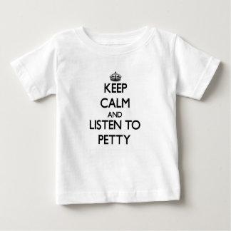 Guarde la calma y escuche pequeño playera
