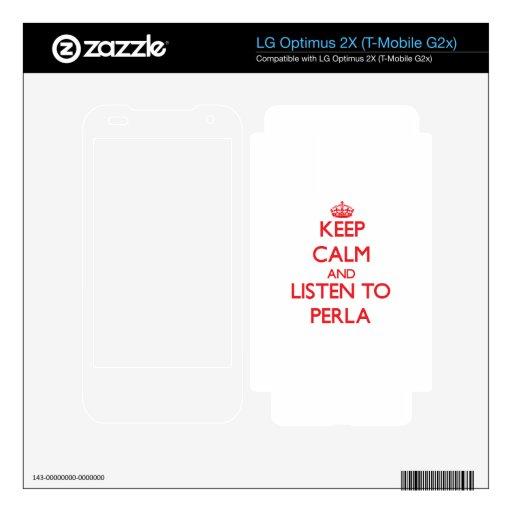Guarde la calma y escuche Perla LG Optimus 2X Skin