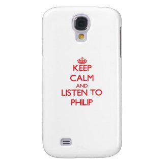 Guarde la calma y escuche Philip Funda Para Galaxy S4