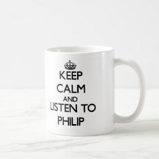 Guarde la calma y escuche Philip Taza De Café