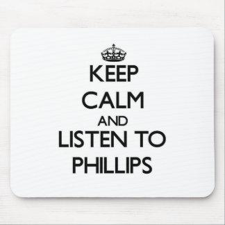 Guarde la calma y escuche Phillips Alfombrillas De Ratones