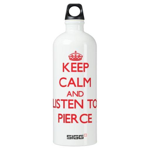 Guarde la calma y escuche Pierce