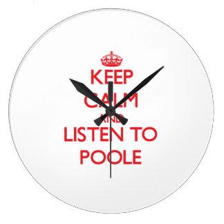 Guarde la calma y escuche Poole Relojes