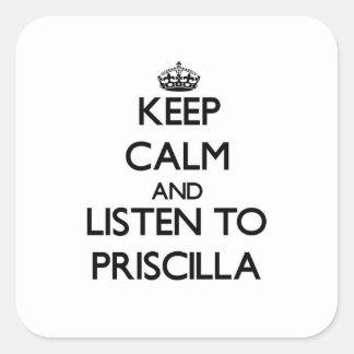 Guarde la calma y escuche Priscilla Colcomanias Cuadradases