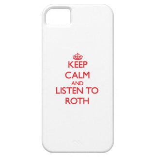 Guarde la calma y escuche Roth iPhone 5 Fundas