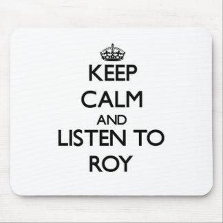 Guarde la calma y escuche Roy