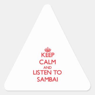Guarde la calma y escuche SAMBAI