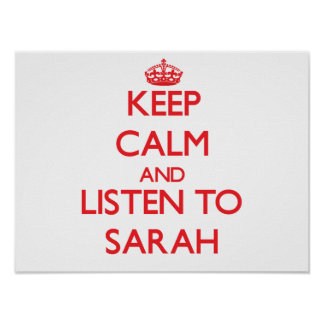 Guarde la calma y escuche Sarah Poster