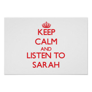 Guarde la calma y escuche Sarah Posters