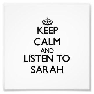Guarde la calma y escuche Sarah Cojinete