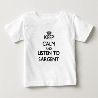 Guarde la calma y escuche Sargent Remera
