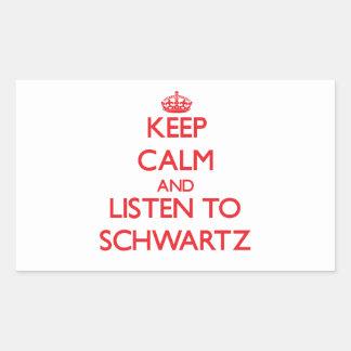 Guarde la calma y escuche Schwartz Pegatina Rectangular