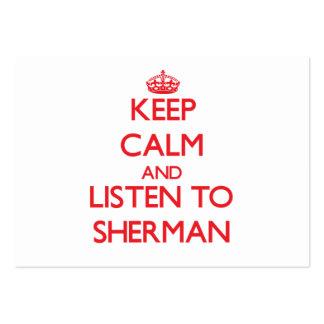 Guarde la calma y escuche Sherman Tarjeta De Visita
