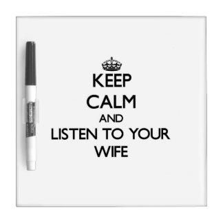 Guarde la calma y escuche su esposa pizarras