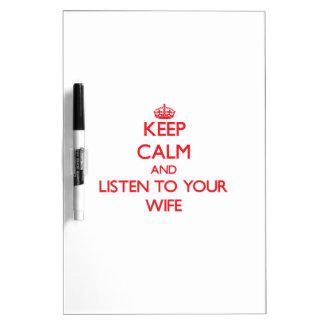 Guarde la calma y escuche su esposa pizarras blancas