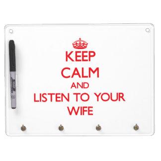 Guarde la calma y escuche su esposa tableros blancos