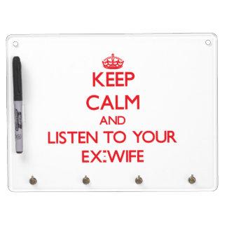 Guarde la calma y escuche su exmujer pizarra blanca
