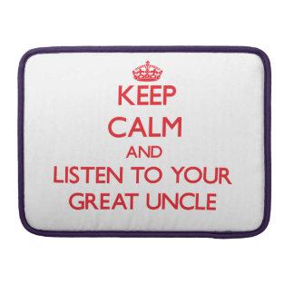 Guarde la calma y escuche su gran tío funda para macbooks