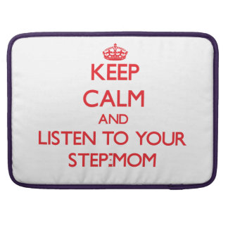 Guarde la calma y escuche su madrastra fundas para macbook pro