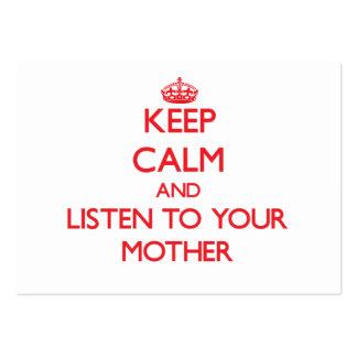 Guarde la calma y escuche su madre plantillas de tarjetas personales