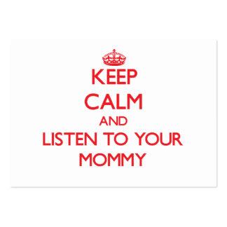 Guarde la calma y escuche su mamá tarjetas de visita grandes