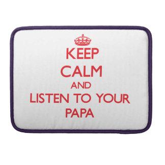 Guarde la calma y escuche su papá funda para macbook pro