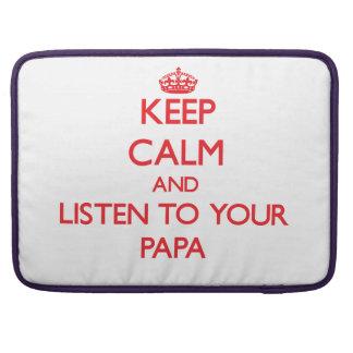 Guarde la calma y escuche su papá funda macbook pro