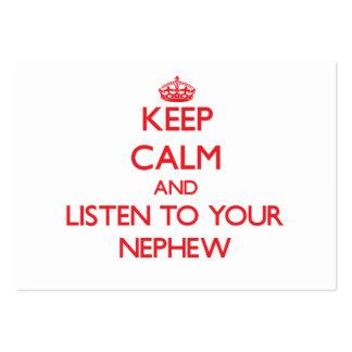 Guarde la calma y escuche su sobrino tarjeta de visita