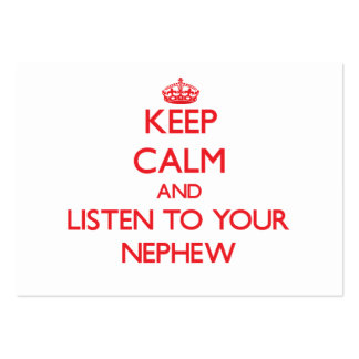 Guarde la calma y escuche su sobrino tarjetas personales