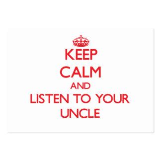 Guarde la calma y escuche su tío tarjeta de negocio