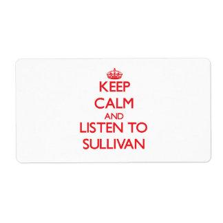 Guarde la calma y escuche Sullivan Etiquetas De Envío