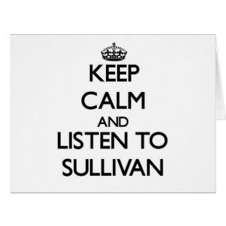 Guarde la calma y escuche Sullivan Felicitacion