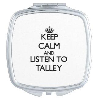 Guarde la calma y escuche Talley Espejos Compactos