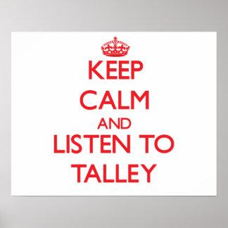 Guarde la calma y escuche Talley Poster