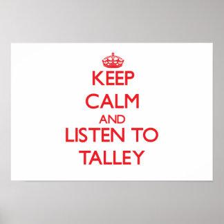 Guarde la calma y escuche Talley Posters