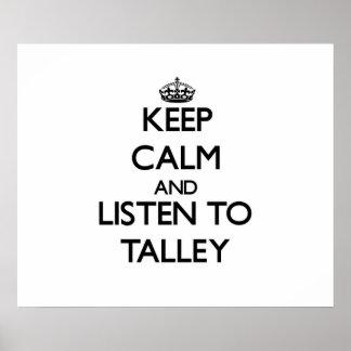 Guarde la calma y escuche Talley Impresiones