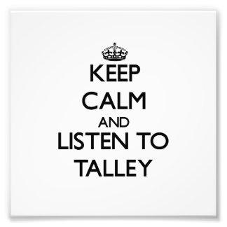 Guarde la calma y escuche Talley Impresiones Fotograficas